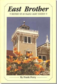 East Brother Lighthouse Station History Book
